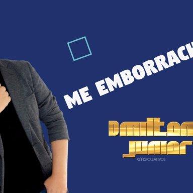 ME EMBORRACHARE - D Milton Junior